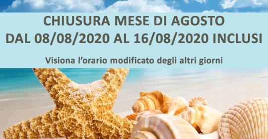 CHIUSURA E ORARI AGOSTO 2020